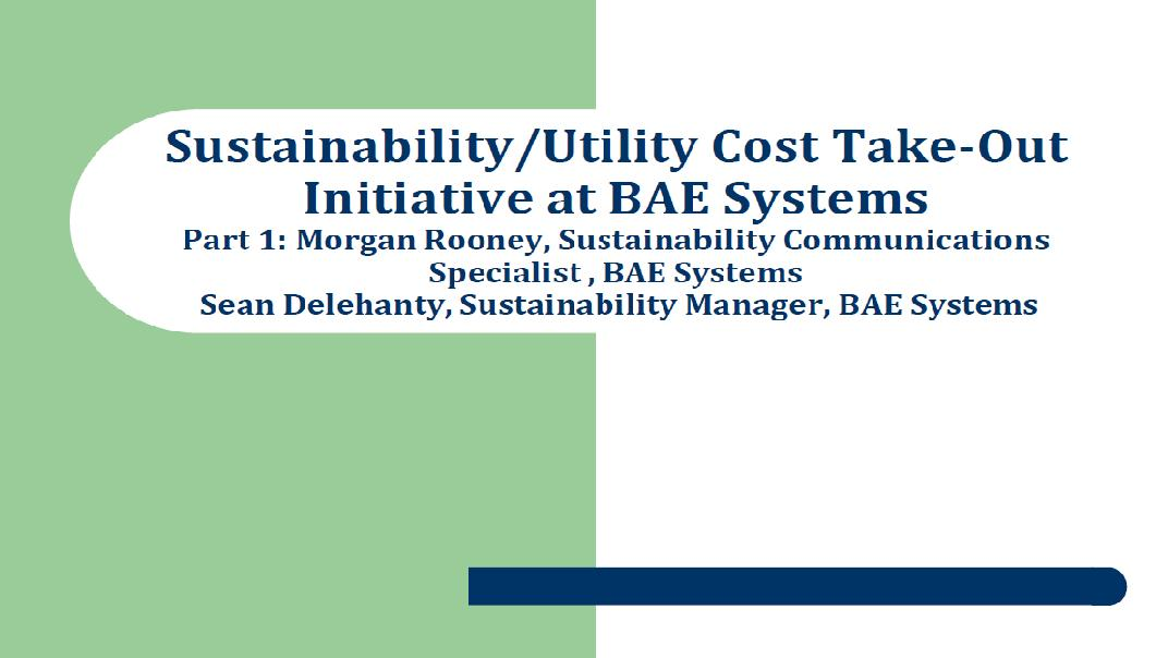 Sustainability/Utility Cost Take-Out Initiative at BAE Systems