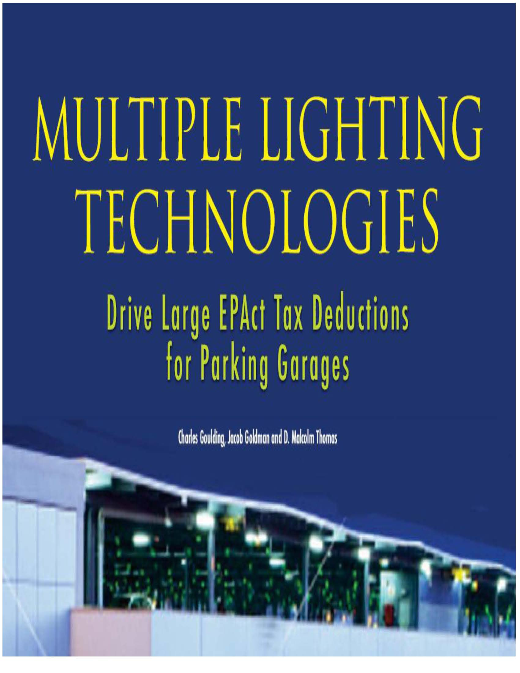 Multiple Lighting Technologies Drive Large EPAct Tax Deductions for Parking Garages